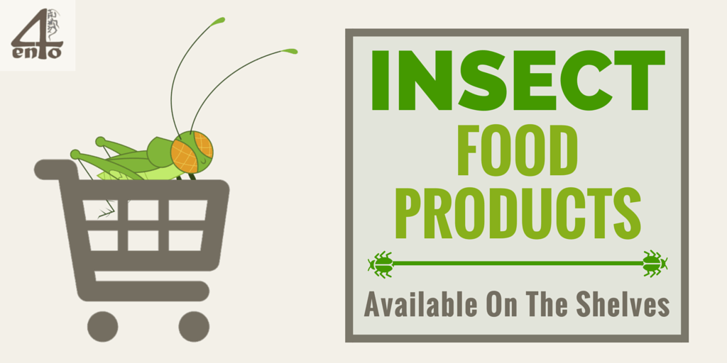 Iinsect food products - what is currently available