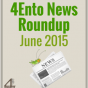 4Ento Food News Roundup: June 2015