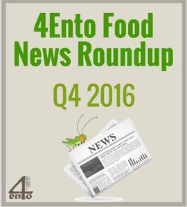 4Ento Food News Roundup – Q4 2016