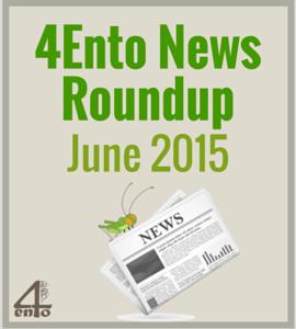 4Ento Food News Roundup: June 2015